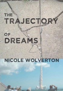 The Trajectory of Dreams Cover by Nicole Wolverton
